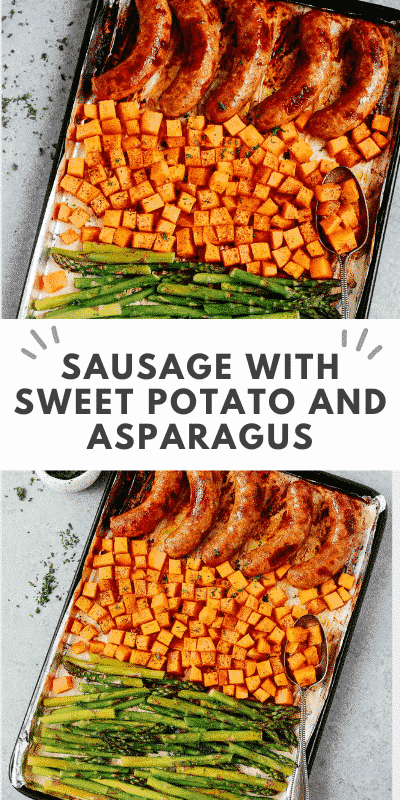 One Sheet Sausage with Sweet Potato and Asparagus