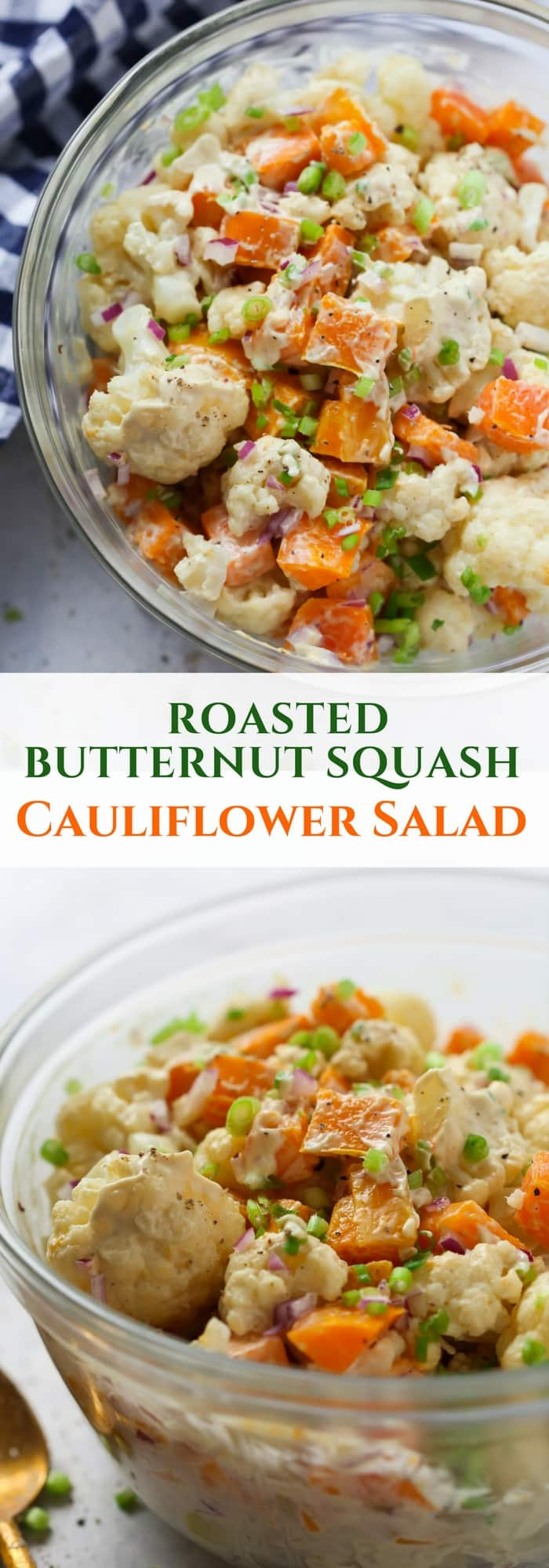 You'll love this Roasted Butternut Squash Cauliflower Salad for fall. It's tossed with an easy and very delicious vegan dressing.