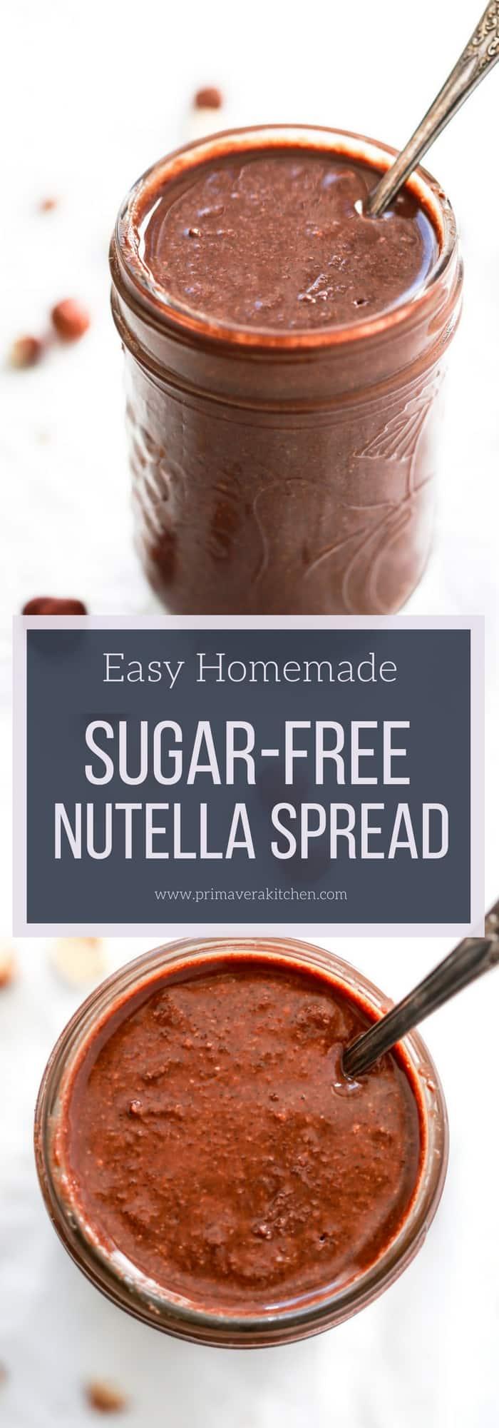 Easy Homemade Sugar-Free Nutella Spread - Primavera Kitchen