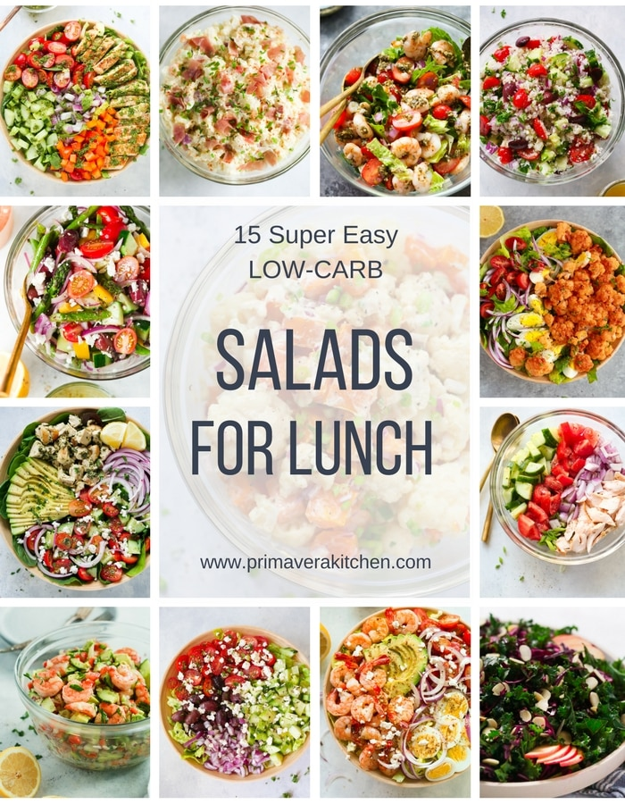 15 Super Easy Low Carb Salads For Lunch Primavera Kitchen