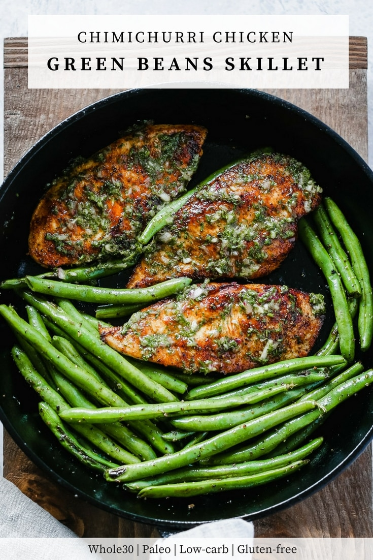 Chimichurri Chicken Green Beans Skillet - Primavera Kitchen