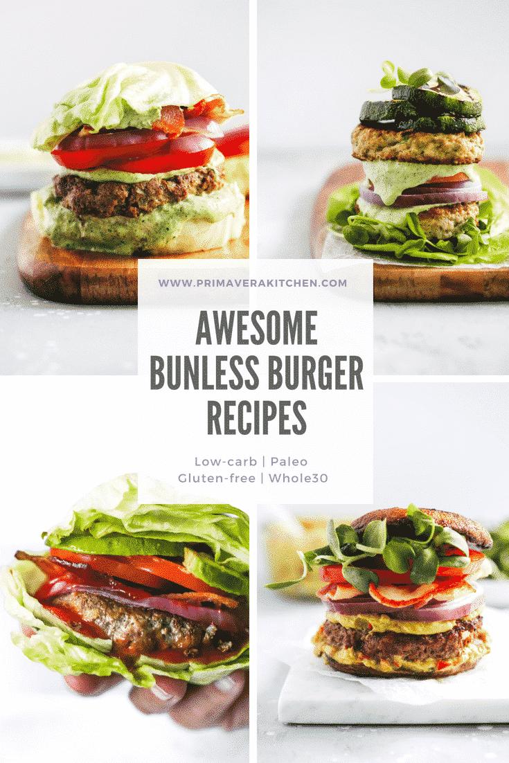 5 Low-Carb Bunless Burger Recipes - Primavera Kitchen