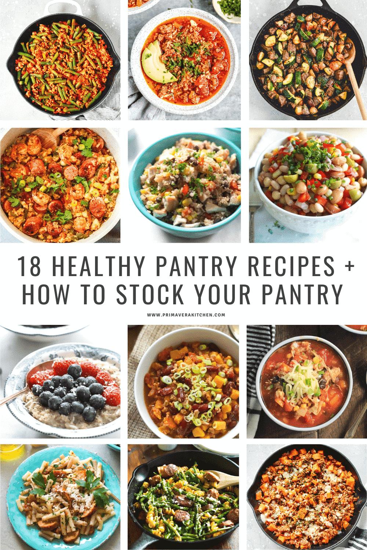 18 Healthy Pantry Recipes