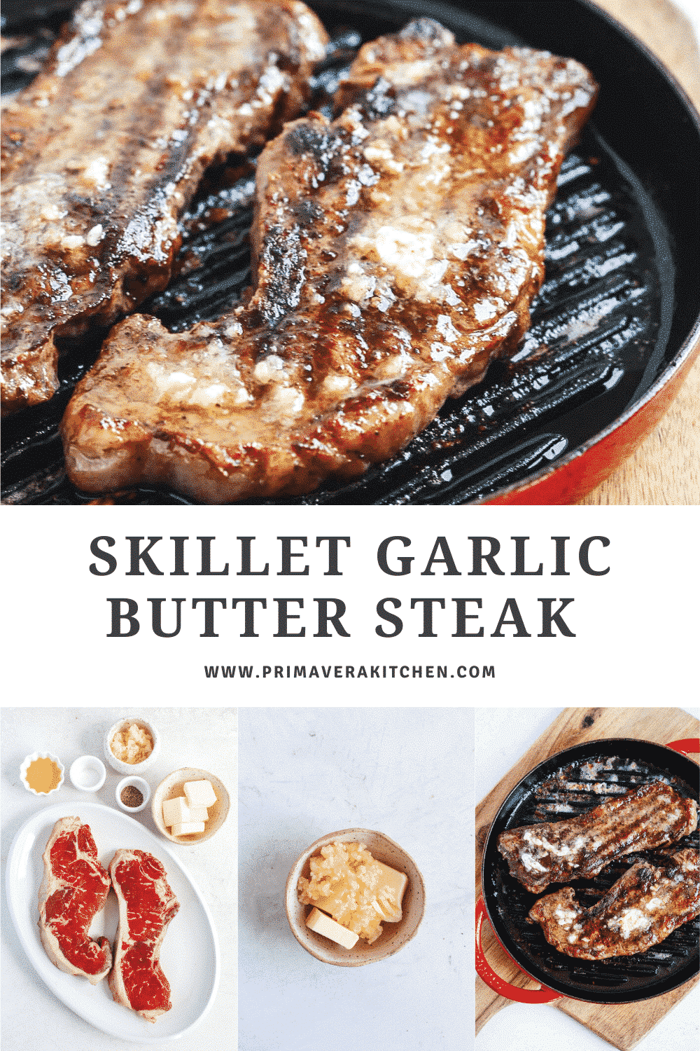 titled photo collage (and shown):skillet garlic butter steak