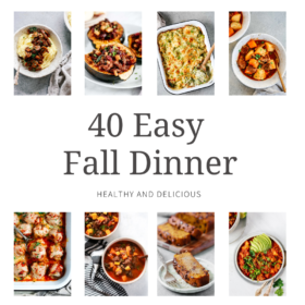 titled photo collage (and shown): 40 easy fall dinner