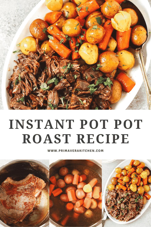 "collage of Instant Pot Pot Roast photos with a text that says \""Instant Pot Pot Roast\"""