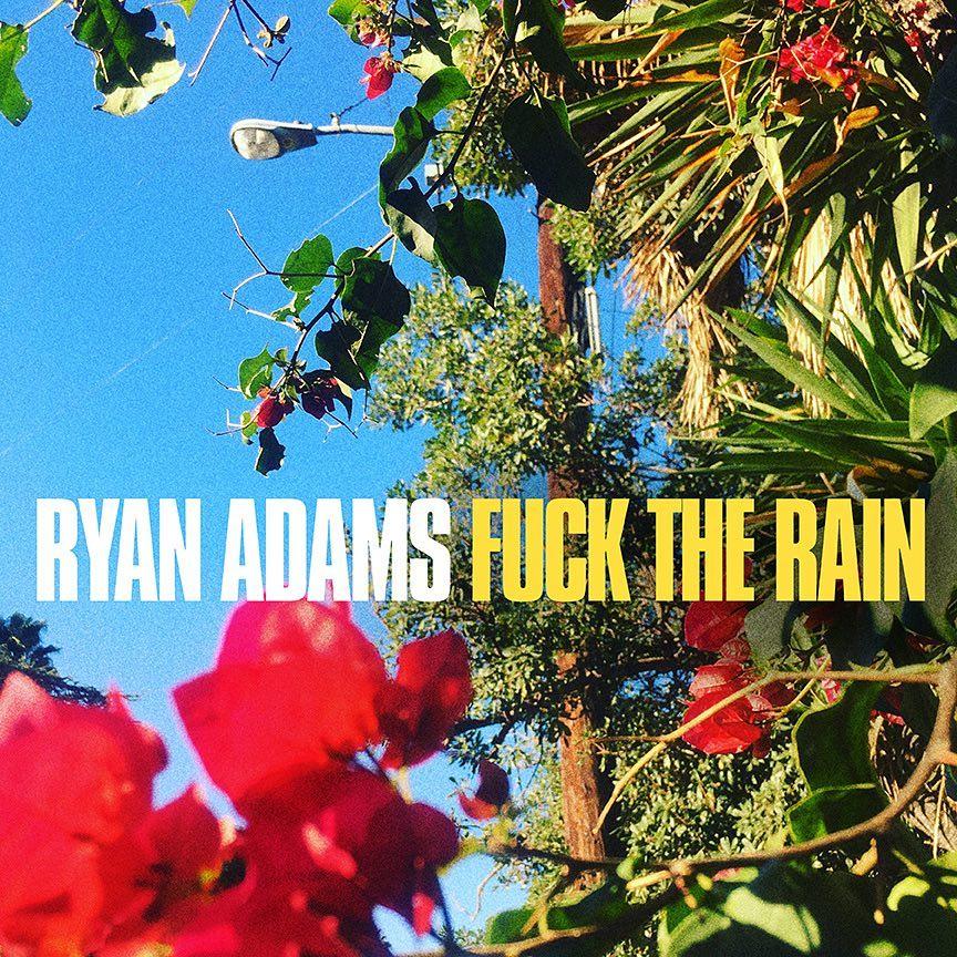 Ryan Adams estrena 'Fuck the rain' amb John Mayer