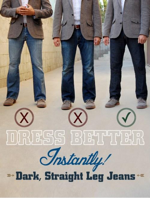 Dress Better Instantly! Dark, Straight Leg Jeans