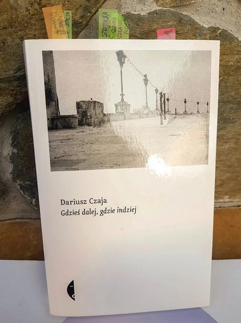 książki o Apulii, książki o Włoszech, Dariusz Czaja Gdzieś dalej