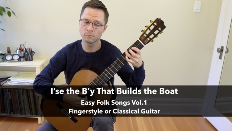 I'se the B'y That Builds the Boat for Easy Fingerstyle or Classical Guitar
