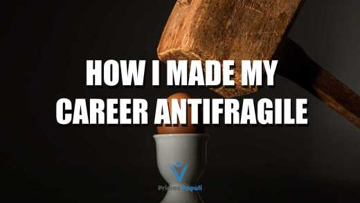 How I Made My Career Antifragile