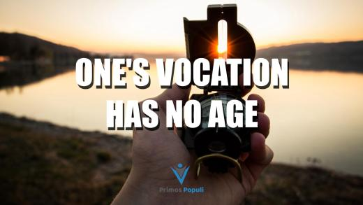 One's Vocation Has No Age