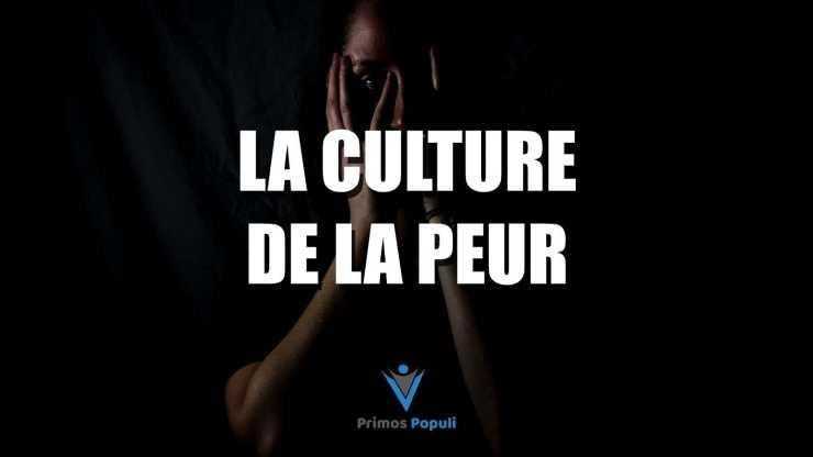 La culture de la peur