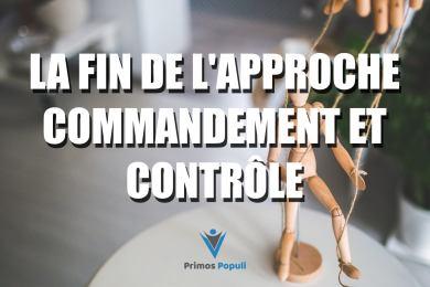La fin de l'approche commandement et contrôle