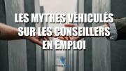 Les mythes véhiculés sur les conseillers en emploi