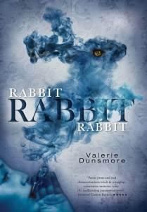 Rabbit, Rabbit, Rabbit book Valerie Dunsmore