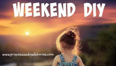 https://www.princessandowlstories.com/search/label/weekend%20DIY