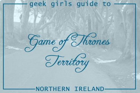 Geek Girls Guide to Game of Thrones Territory