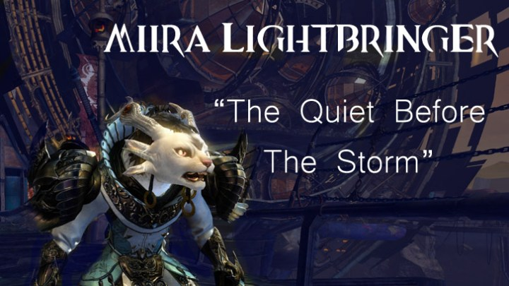 Guild Wars 2 - The Quiet Before The Storm - Fanfic