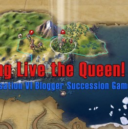 Long Live The Queen! (Turn 271 – 280)