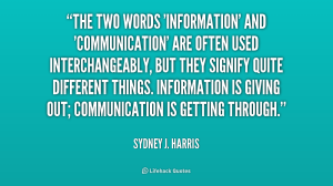 Are you informing or communicating?