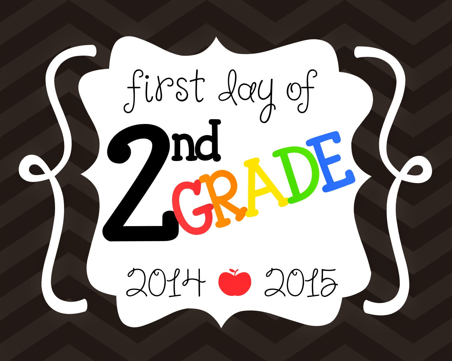 6 Best Images Of First Day Of 1st Grade Printables