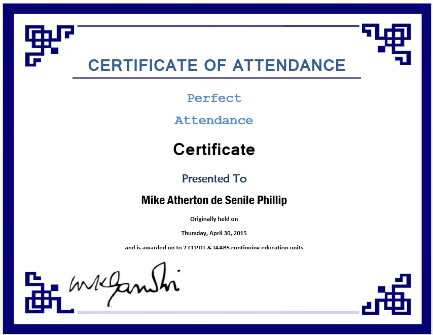 Free Sample Perfect Attendance Certificate Templates  Printable