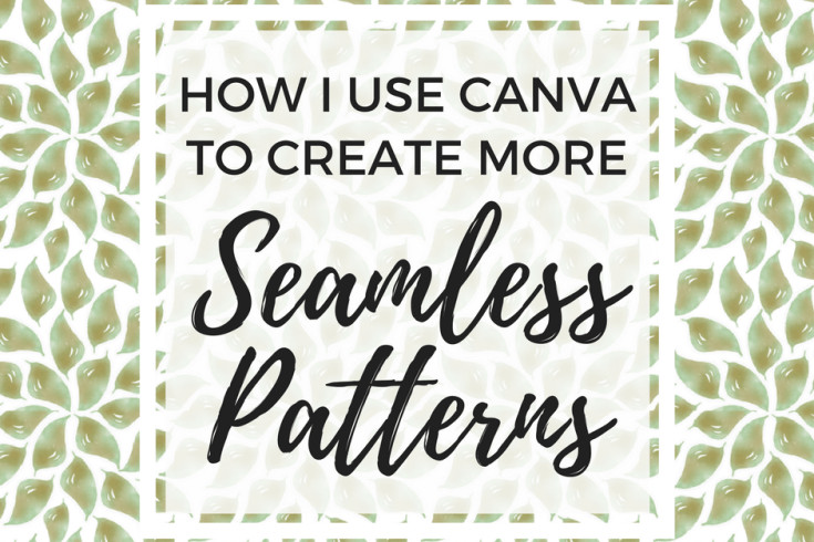 Seamless pattern, seamless design, Canva tutorial, digital paper, free printables, floral pattern, repeating pattern