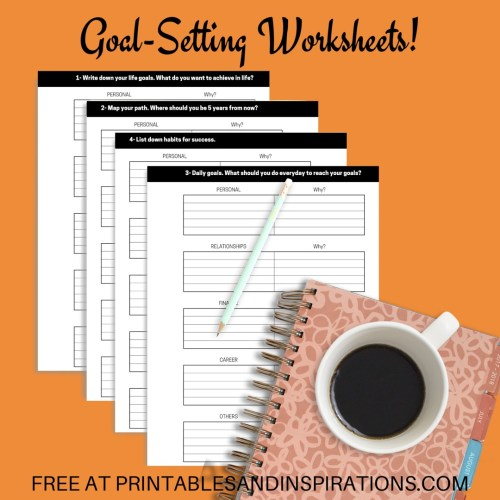 Free Goal Setting Worksheets For Success! Set your life goals and map your road to your dream. Free download now! #goalsetting #freeprintable #printablesandinspirations