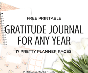 Free Gratitude Journal Planner Printable! With monthly planner, weekly planner, future log and more. Use for any month and any year. #printableplanner #freeprintable #gratitudejournal #printablesandinspirations