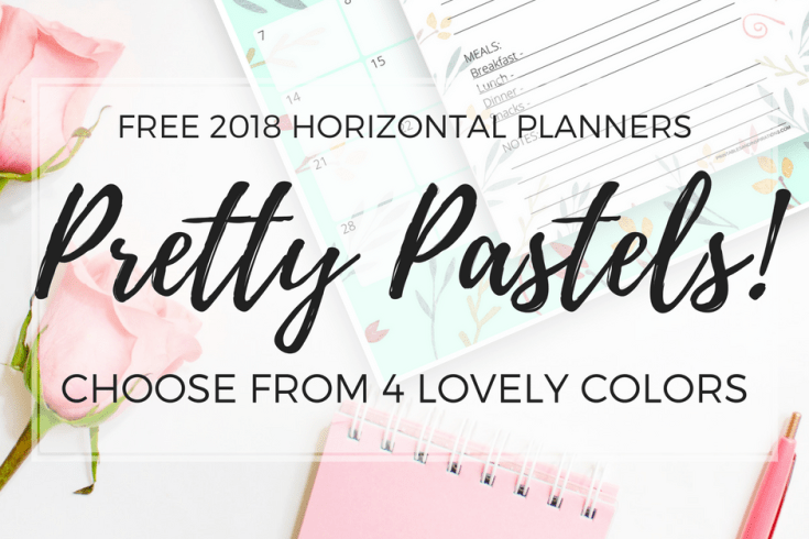 free printable 2018 calendar, horizontal planner, monthly planner, weekly planner, daily planner, notepad, 2018 planner printables in pastel colors, pastel calendar