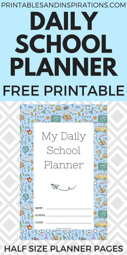 Free printable daily school planner for kids - printable student planner with class schedule, calendar spread, assignments page, blank notes page and school doodles design. #backtoschool #freeprintable #printablesandinspirations #dailyplanner