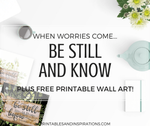 Be still and know wall art decor, psalm 46 10, be still and know I am God, free printable wall art quotes