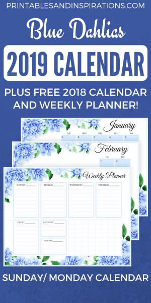 2019 monthly calendar blue and floral with free weekly planner and 2018 calendar