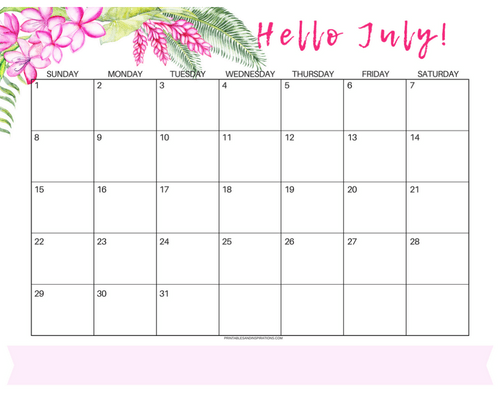 Get your free printable July 2018 monthly calendar here! Choose your favorite July calendar and plan a great month. #freeprintable #printableplanner pink tropical flowers