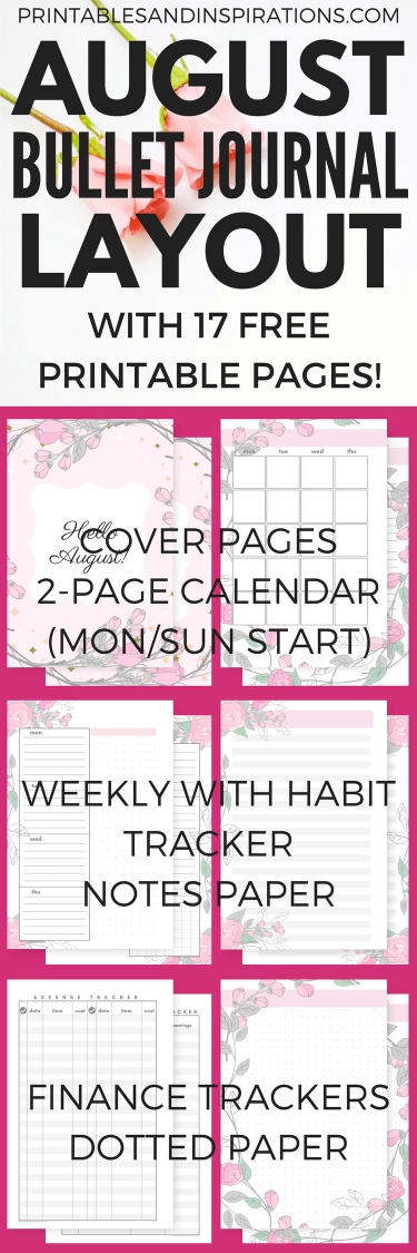 August bullet journal layout - Get your free printable planner in pretty pink floral design and use any month! #freeprintable #printableplanner #bulletjournal #bujomonthly