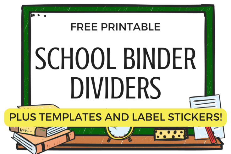 Get your free printable school binder dividers! Super cute designs plus free printable label stickers for the first day of school. #freeprintable #firstdayofschool
