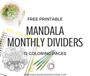 Free Mandala Coloring Monthly Pages! Printable binder dividers or bullet journal monthly title pages for coloring. Create your own color patterns! #freeprintable #bulletjournal #bujoideas #printablesandinspirations