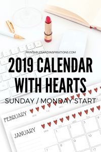 Free Printable 2019 Calendar With Hearts - cute monthly planner with hearts and space for notes. #freeprintable #printablesandinspirations #printablecalendar
