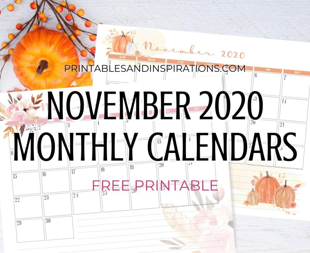 NOVEMBER 2020 Monthly Calendar Free Printable PDF - 2020 monthly calendar. AUTUMN or THANKSGIVING CALENDAR. Get your free download now! #freeprintable #printablesandinspirations