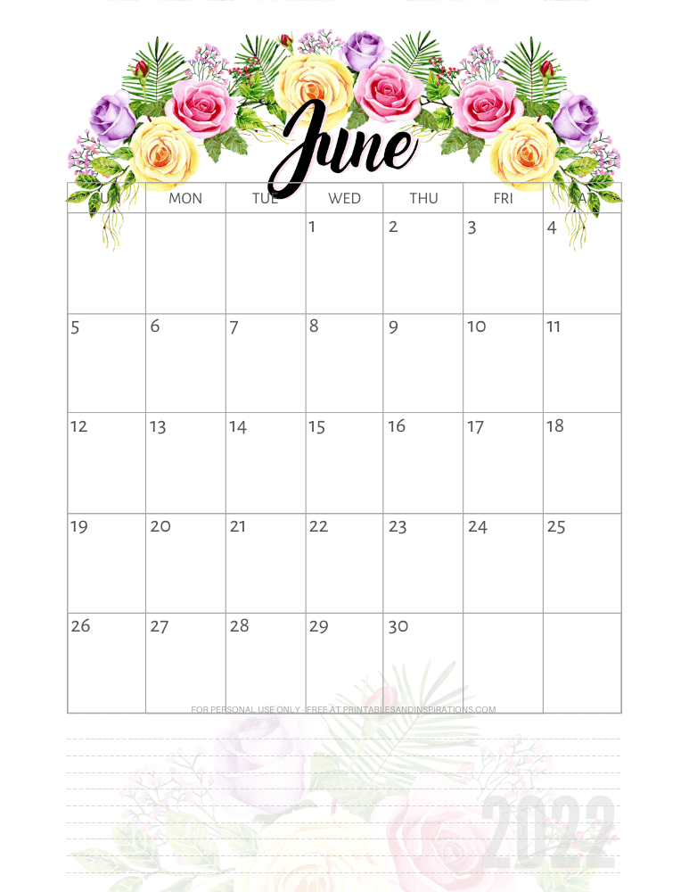 June 2022 pretty calendar - free printable monthly planner with roses #printablesandinspirations - SEE PREVIOUS POST TO DOWNLOAD THE COMPLETE 2022 CALENDAR