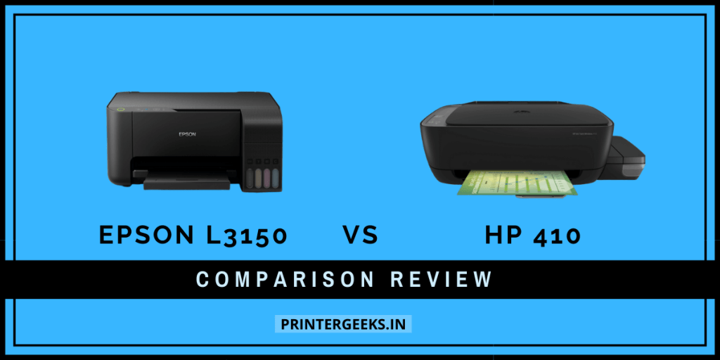 Epson L3150 vs HP 410 review