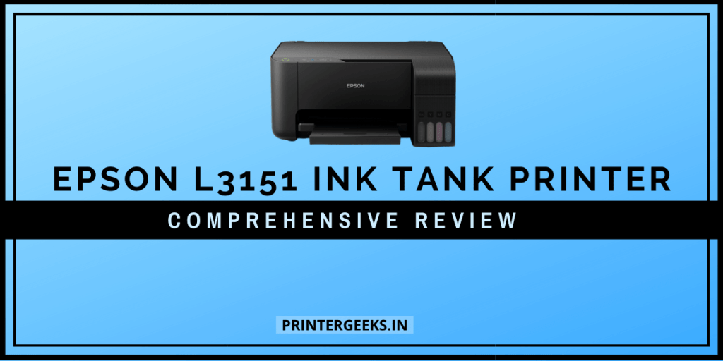 Epson L3151 ecotank ink tank printer Review