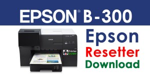 Epson B-300 Resetter Adjustment Program Free Download