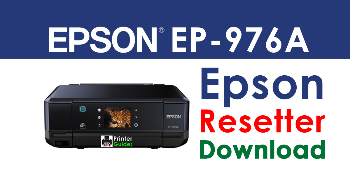 Epson Stylus EP-976A Resetter Adjustment Program Free Download