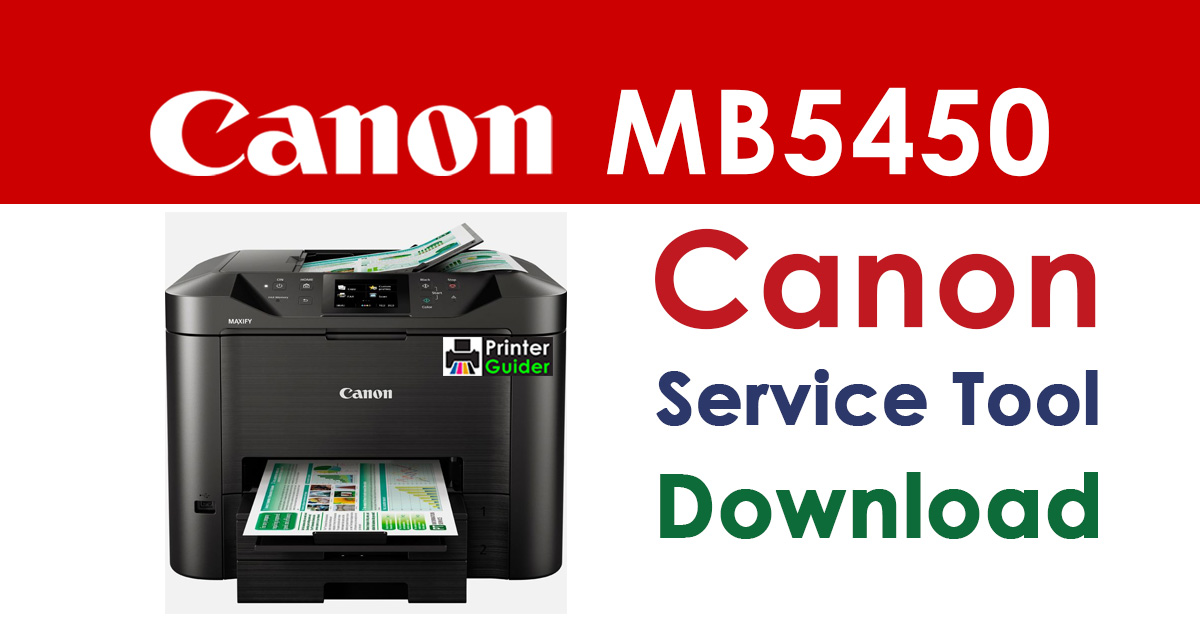 Canon Maxify MB5450 Resetter Service Tool Download