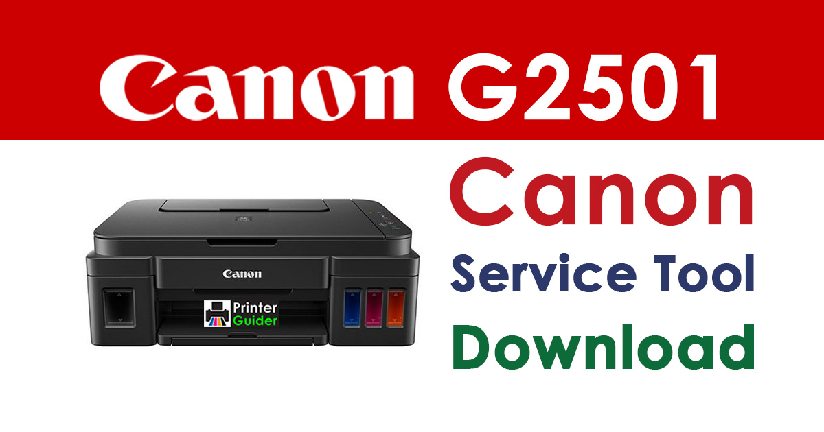 Canon Pixma G2501 Resetter Service Tool Download