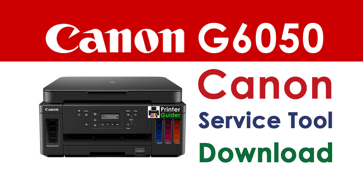 Canon Pixma G6050 Resetter Service Tool Download