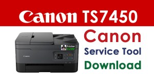 Canon Pixma TS7450 Resetter Service Tool Download