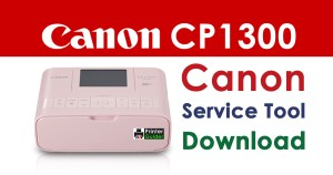 Canon Selphy CP1300 Resetter Service Tool Download